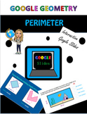 Perimeter Google Slides Geometry Interactive Lesson for Di