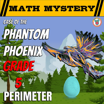 5th Grade Perimeter Review Math Mystery: Case of The Phantom Phoenix