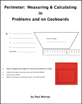 Perimeter:  Measuring & Calculating in Problems and on Geoboards