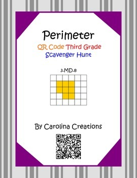 Perimeter QR Code Scavenger Hunt 3.MD.8 Third Grade Common Core Math