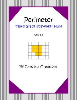 Perimeter Scavenger Hunt 3.MD.8 and 4.MD.3 Third and Fourth Grade  Math