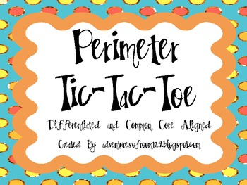 Perimeter Tic-Tac-Toe (Differentiated and Common Core Aligned!)