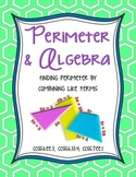 Perimeter and Algebra: Finding Perimeter by Combining Like Terms