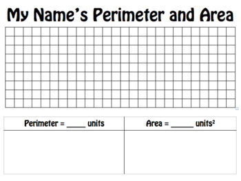 Perimeter and Area Activity: My Name