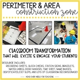 Perimeter and Area Construction Zone {Classroom Transformation}