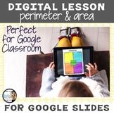 Perimeter and Area Digital Interactive Lesson