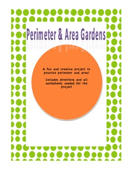 Perimeter and Area Gardens Project