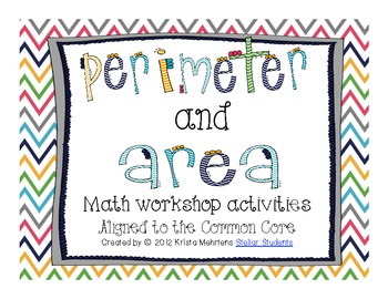 Perimeter and Area Math Workshop Activities- Aligned to the Common Core