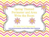 Perimeter and Area (Spring Themed Write the Room)