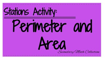 Perimeter and Area Stations Activity