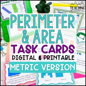 Perimeter and Area Task Cards { Metric Version } for Diffe
