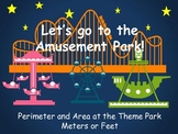 Perimeter and Area at the Amusement Park - Measure in Meters or Feet