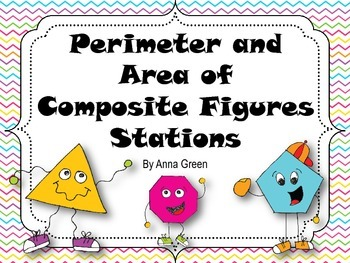 Perimeter and Area of Composite Figures Math Stations
