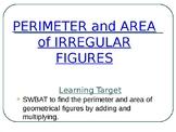 Perimeter and Area of Irregular Figures