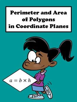 Perimeter and Area of Polygons in the Coordinate Plane No Prep Lesson