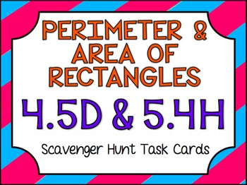 Perimeter and Area of Rectangles Task Cards- GRADE 4