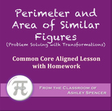 Perimeter and Area of Similar Figures (Lesson with Homework)