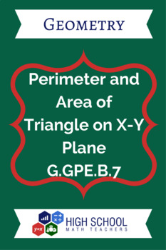 Perimeter and Area of Triangle on X-Y Plane Lesson Plan G.GPE.B.7