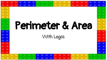 Perimeter and Area with Legos
