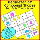 Perimeter of Compound Shapes Quiz Quiz Trade Game