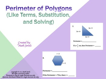 Perimeter of Polygons (Like Terms, Substitution, and Solving)