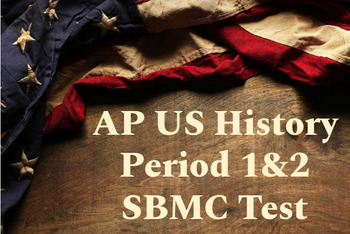 AP US History Period 1 & 2 Stimulus Based Multiple Choice Questions