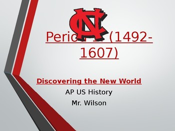 Period 1 - AP US History: Discovering the New World