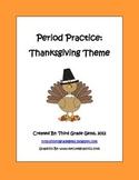 Period Practice Thanksgiving Theme
