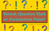 Period, Question Mark, or Exclamation Point SMARTBoard Activities