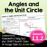 Angles and the Unit Circle (Algebra 2 - Unit 11)