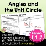 Angles and the Unit Circle (Algebra 2 - Unit 11)