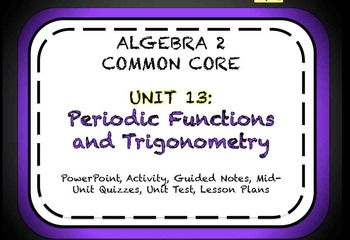 Periodic Functions and Trigonometry Unit