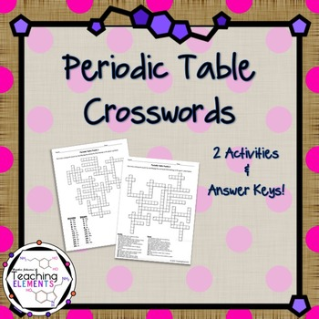 Periodic Table Activities Crosswords By Teaching Elements Tpt
