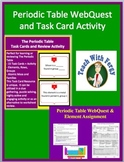 Periodic Table Activity Bundle-Task Card Activity, WebQuest & Element Assignment