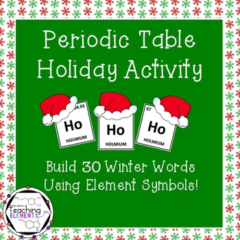 Periodic table of elements activities teaching resources periodic table christmas activity periodic table christmas activity urtaz Image collections