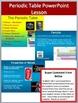 Periodic Table Complete Bundle - Lesson, WebQuest, Task Ca