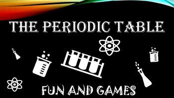 Periodic Table Fun and Games! Battleship and More!