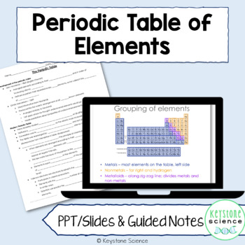 Periodic Table Organization and Trends PowerPoint with Guided Notes and KEY