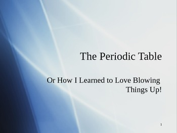 Periodic Table PowerPoint - History and Properties