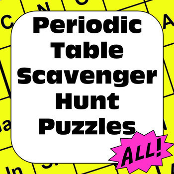 Periodic Table Of Elements Scavenger Hunt Puzzles Complete Bundle