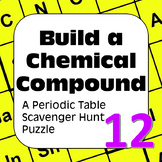 Periodic Table of Elements Scavenger Hunt Puzzle Build a Chemical Compound