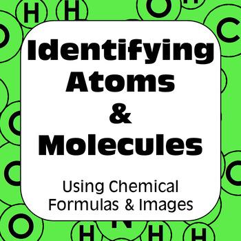 Atoms & Molecules: Classification of Matter