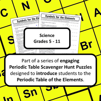 Periodic Table of Elements Scavenger Hunt: Symbols for the Elements.