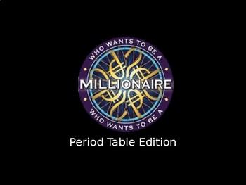 Periodic Table Who Wants To Be a Millionaire Review Game
