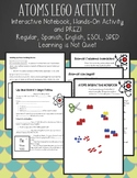 Periodic Table and Atoms, Lego Activity, PREZI, and Int Ntbk (English, Spanish)