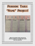"Periodic Table of Elements ""Name"" Project"