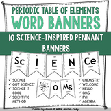 Periodic Table of Elements - Pennant Banner Posters - 10 Words and Phrases