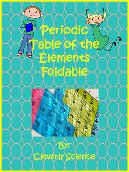 Periodic Table of the Elements Foldable