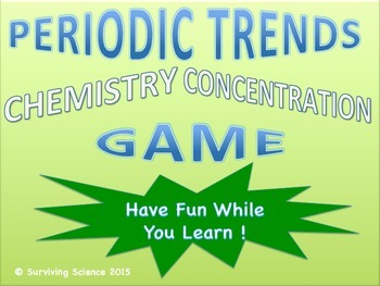 Periodic Trends Chemistry Concentration Review Game