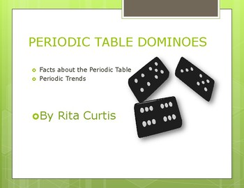 Periodic table and Periodic Trends Dominoes